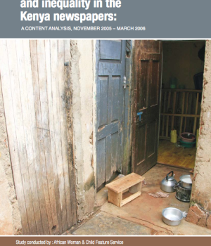 Coverage of poverty  and inequality in the Kenya newspapers: a content analysis, November 2005 – march 2006
