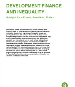 Development Finance  And Inequality Good Practice In Ecuador, Rwanda And Thailand