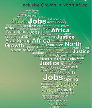 Jobs, Justice and the Arab Spring: Inclusive Growth in North Africa