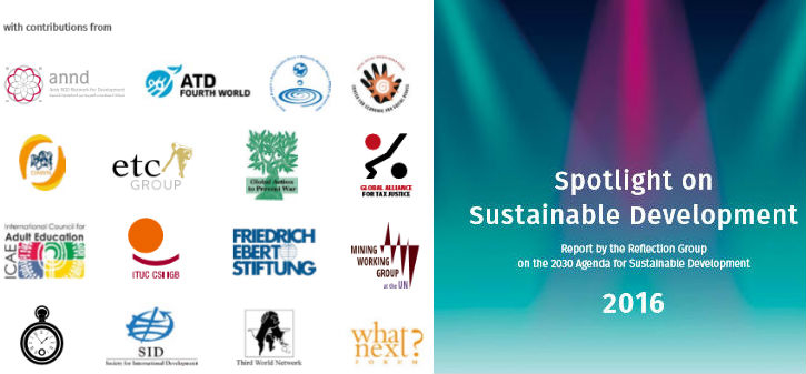 Spotlight on Sustainable Development: Report by the Reflection Group  on the 2030 Agenda for Sustainable Development