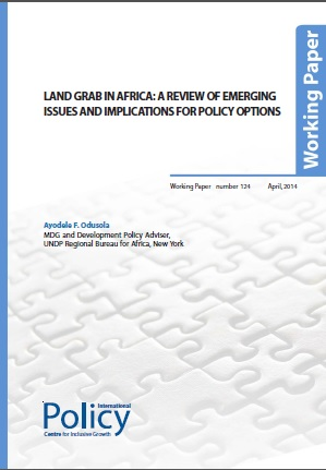 Land Grab in Africa: A Review of Emerging Issues and Implications for Policy Options