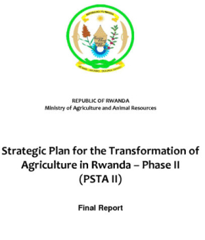 Strategic Plan for the Transformation of Agriculture in Rwanda–Phase II (PSTA II)