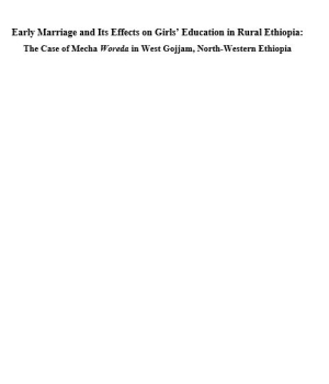 Early Marriage and Its Effects on Girls' Education in Rural Ethiopia